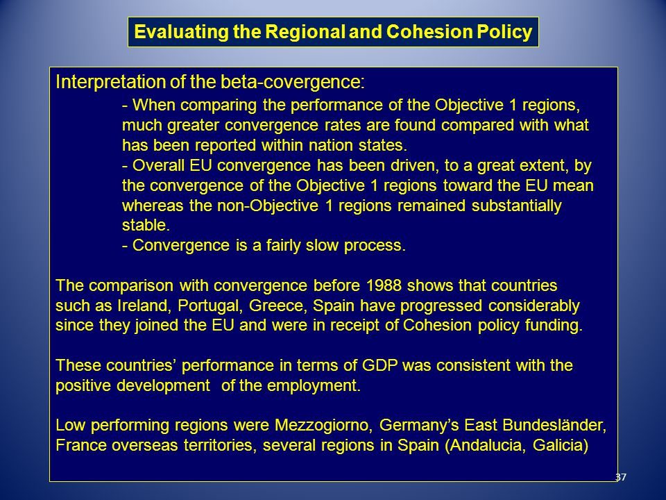 Evaluating the Regional and Cohesion Policy