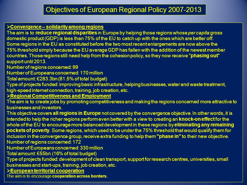Objectives of European Regional Policy 2007-2013