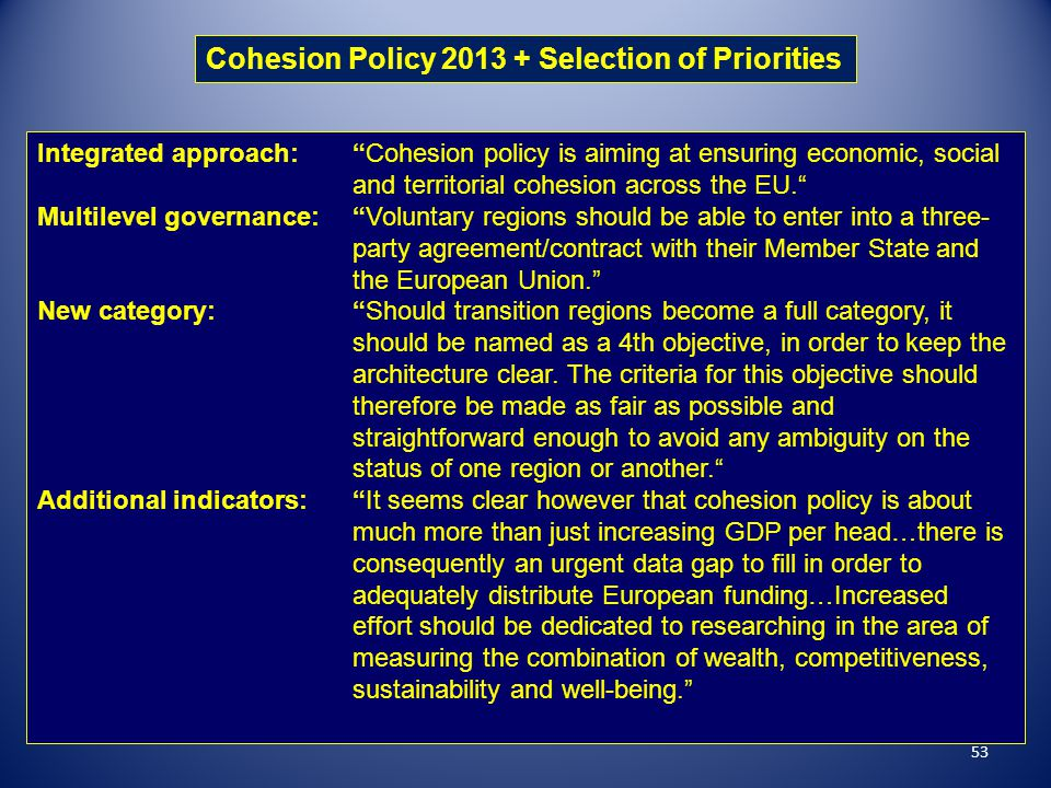 Cohesion Policy 2013 + Selection of Priorities