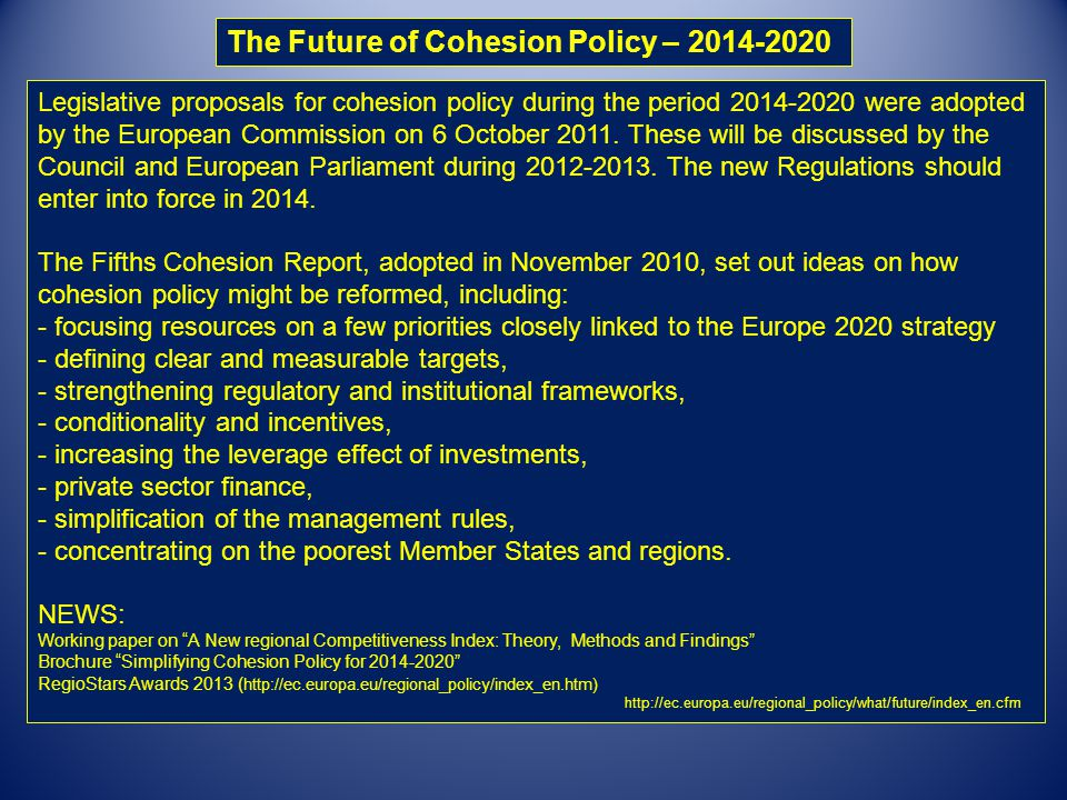The Future of Cohesion Policy – 2014-2020