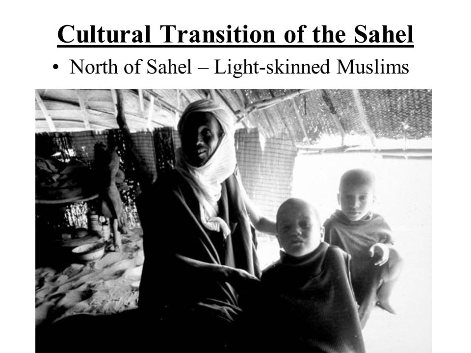 Cultural Transition of the Sahel