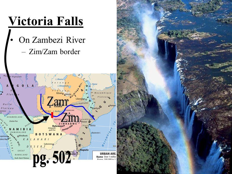 Victoria Falls On Zambezi River Zim/Zam border Zam Zim pg. 502