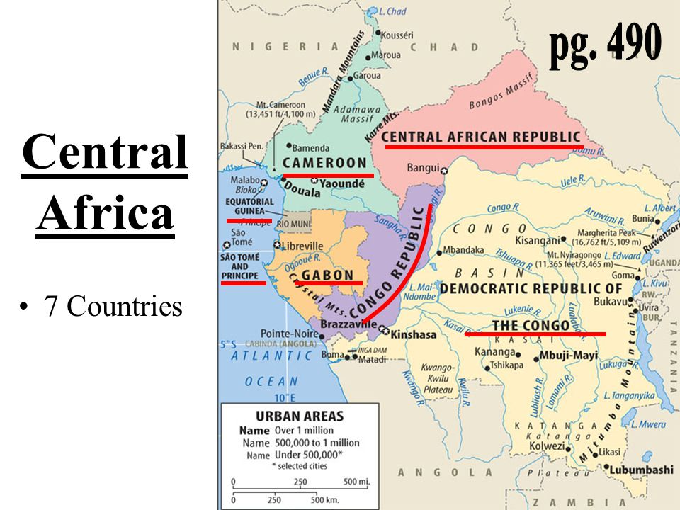 pg. 490 Central Africa 7 Countries