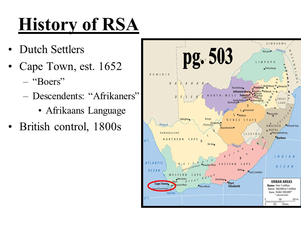 History of RSA pg. 503 Dutch Settlers Cape Town, est. 1652