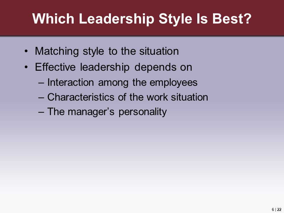 Which Leadership Style Is Best