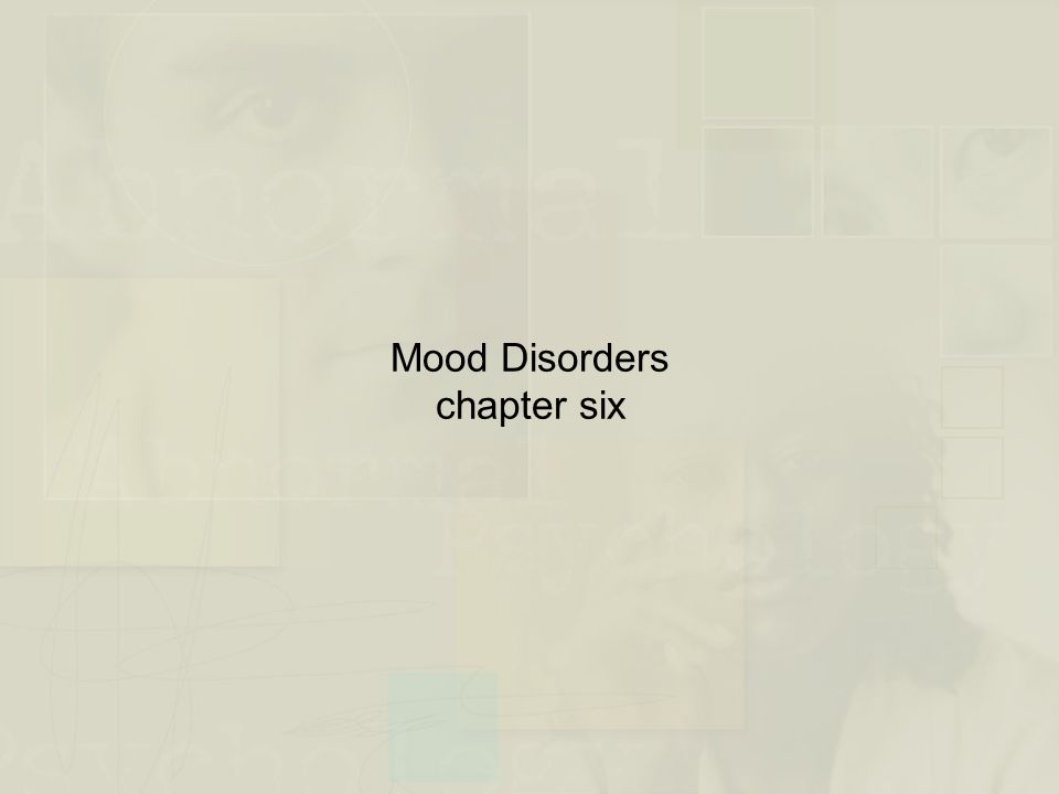 Mood Disorders chapter six
