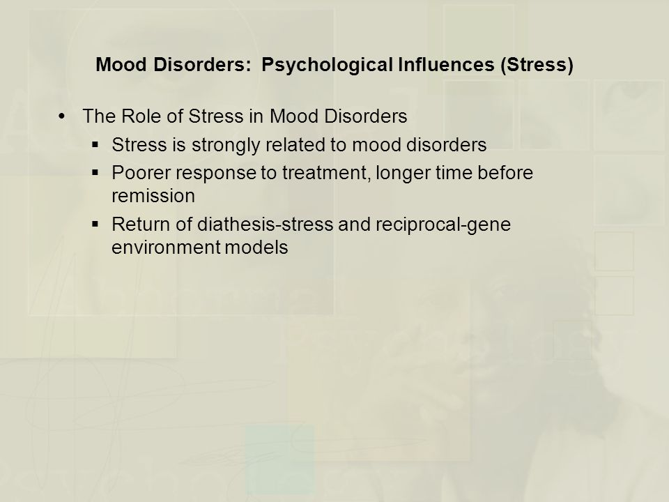 Mood Disorders: Psychological Influences (Stress)