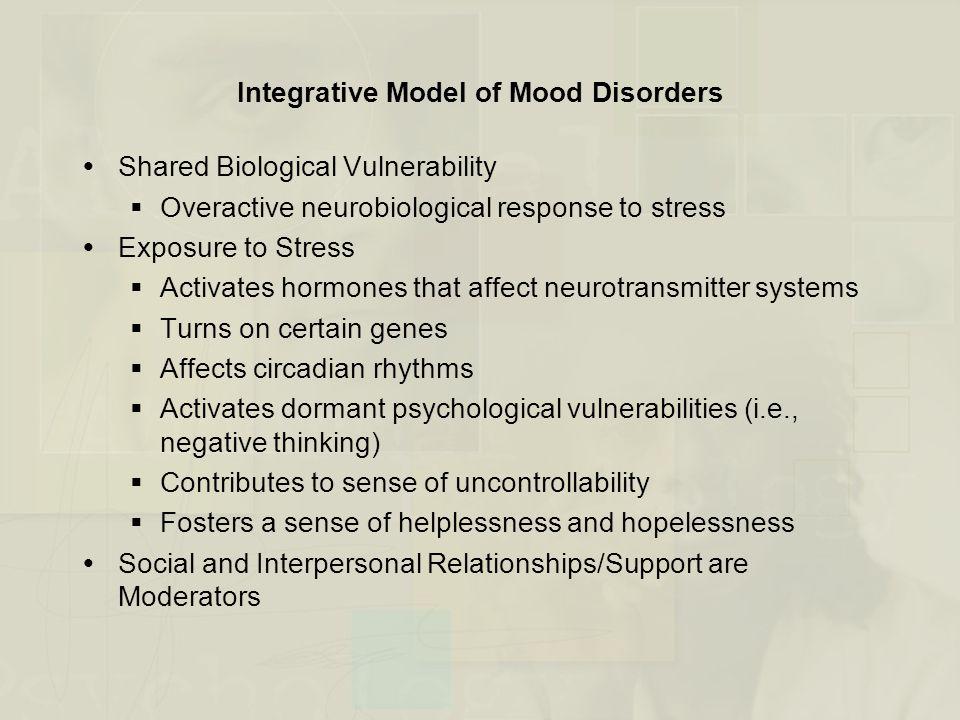 Integrative Model of Mood Disorders