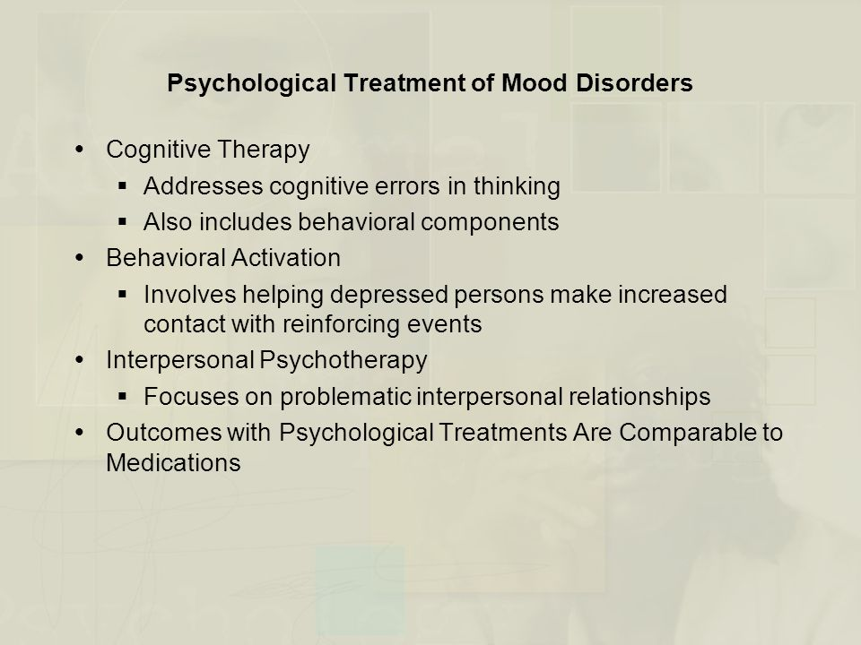 Psychological Treatment of Mood Disorders