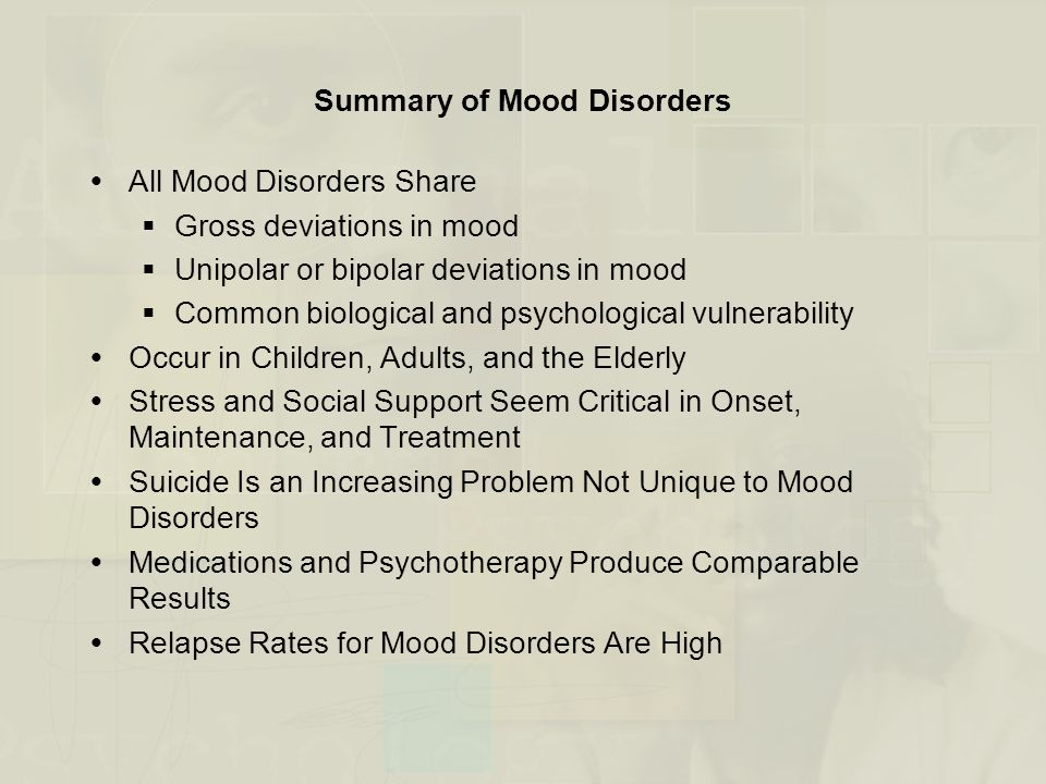 Summary of Mood Disorders