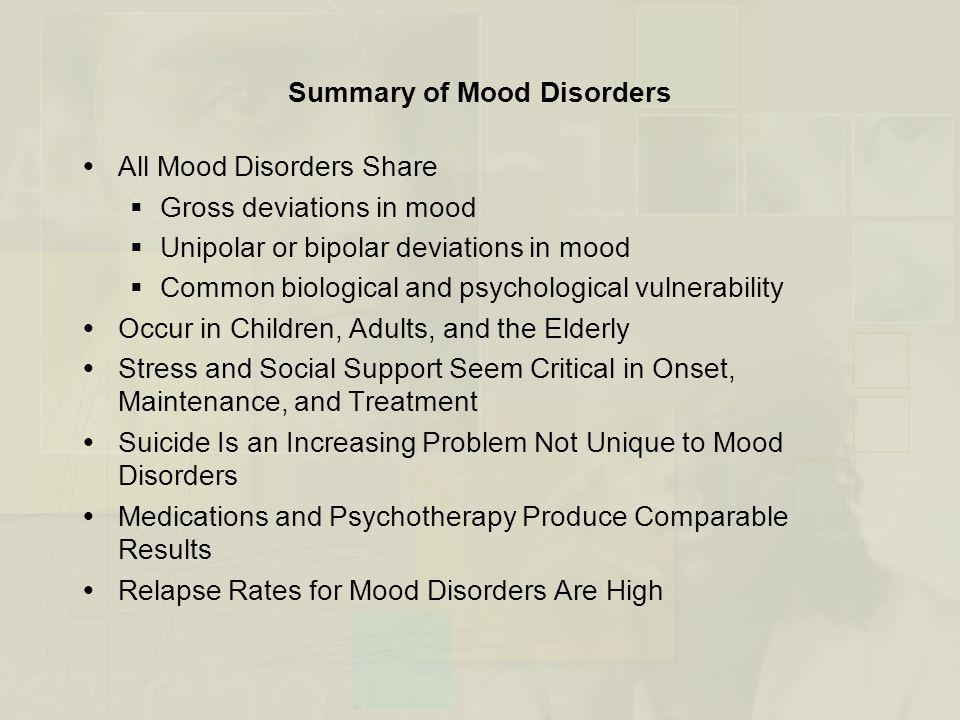 Summary of Mood Disorders