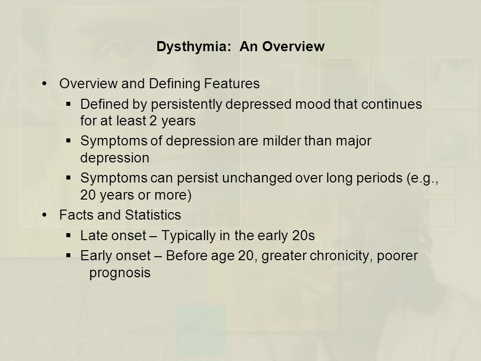 Dysthymia: An Overview