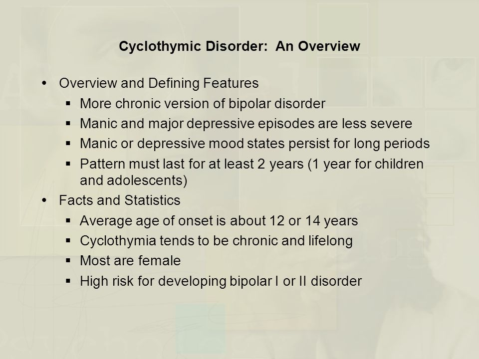 Cyclothymic Disorder: An Overview