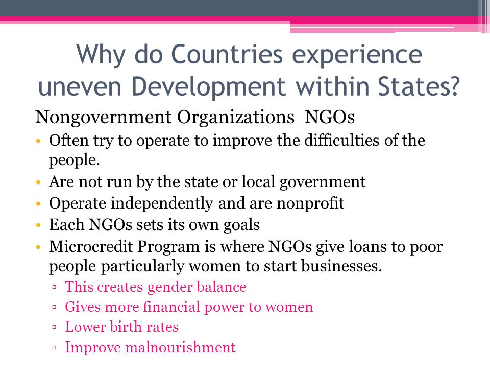 Why do Countries experience uneven Development within States