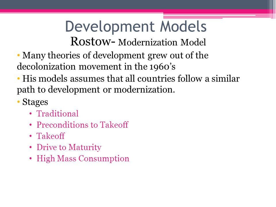 Rostow- Modernization Model