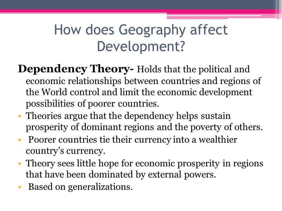 How does Geography affect Development