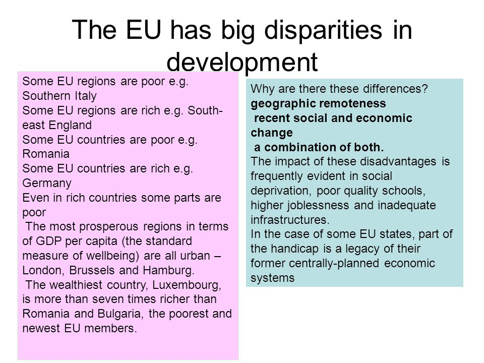 The EU has big disparities in development
