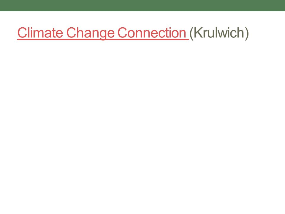 Climate Change Connection (Krulwich)