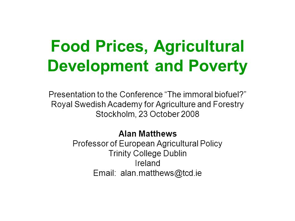 Food Prices, Agricultural Development and Poverty