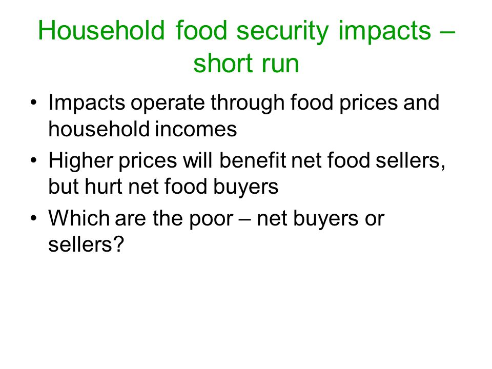 Household food security impacts – short run