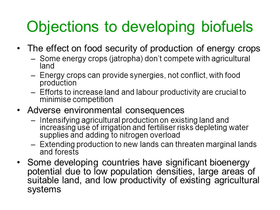 Objections to developing biofuels