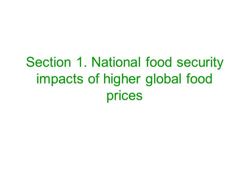 Section 1. National food security impacts of higher global food prices