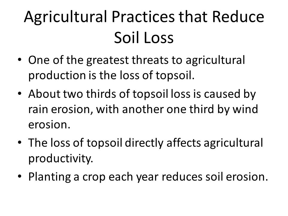 Agricultural Practices that Reduce Soil Loss