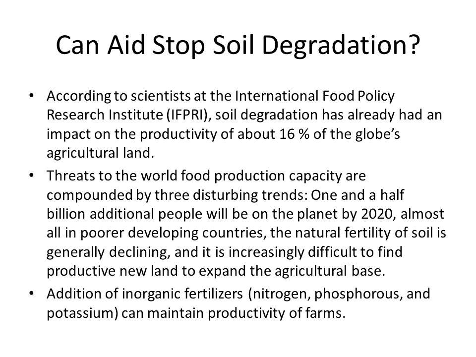Can Aid Stop Soil Degradation