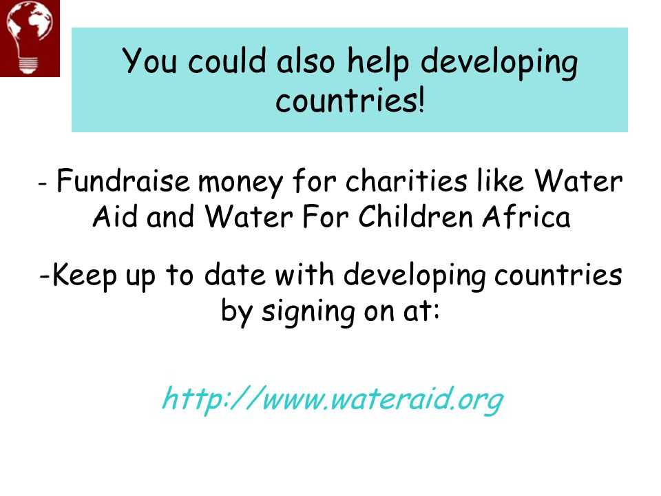 You could also help developing countries!