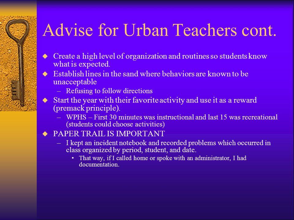 Advise for Urban Teachers cont.