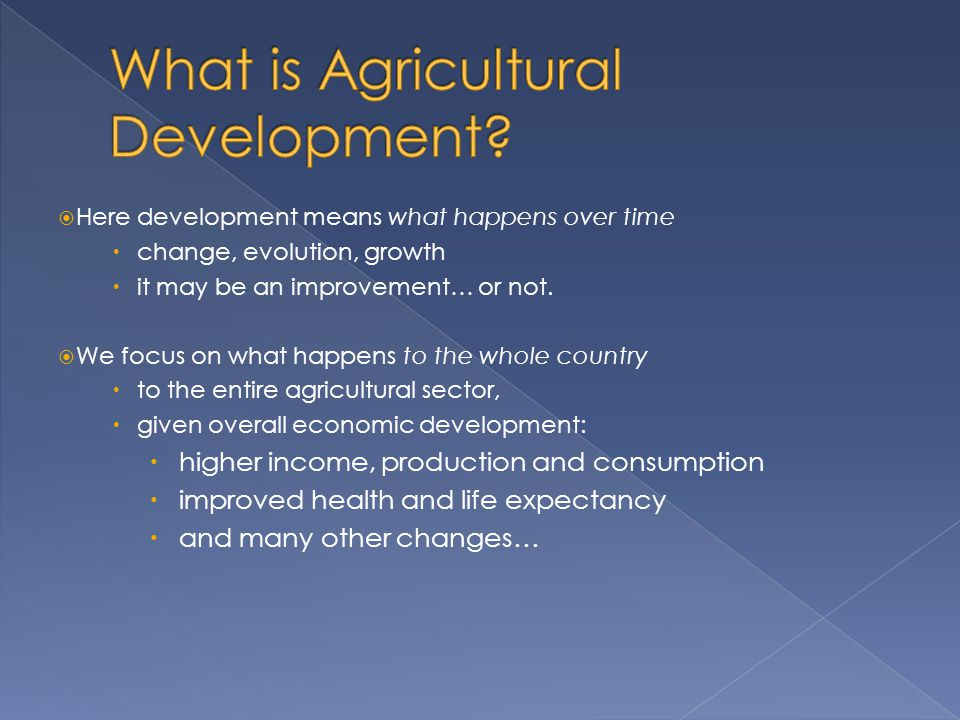 What is Agricultural Development