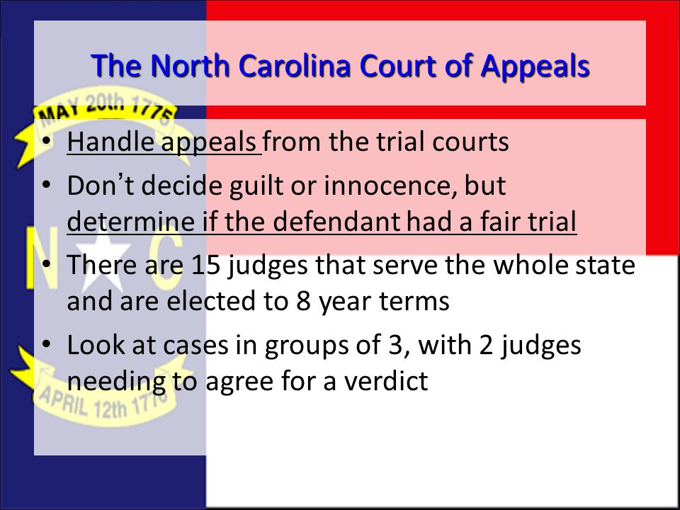 The North Carolina Court of Appeals