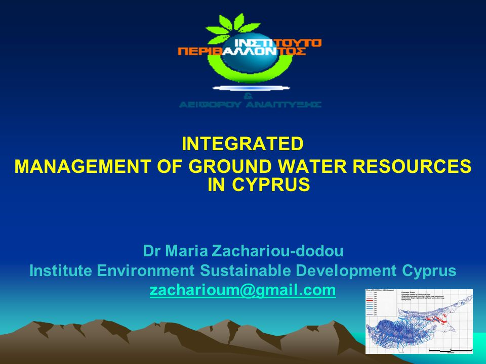 INTEGRATED MANAGEMENT OF GROUND WATER RESOURCES IN CYPRUS