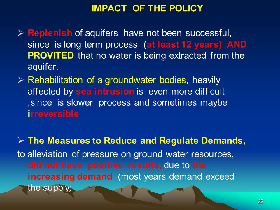 IMPACT OF THE POLICY