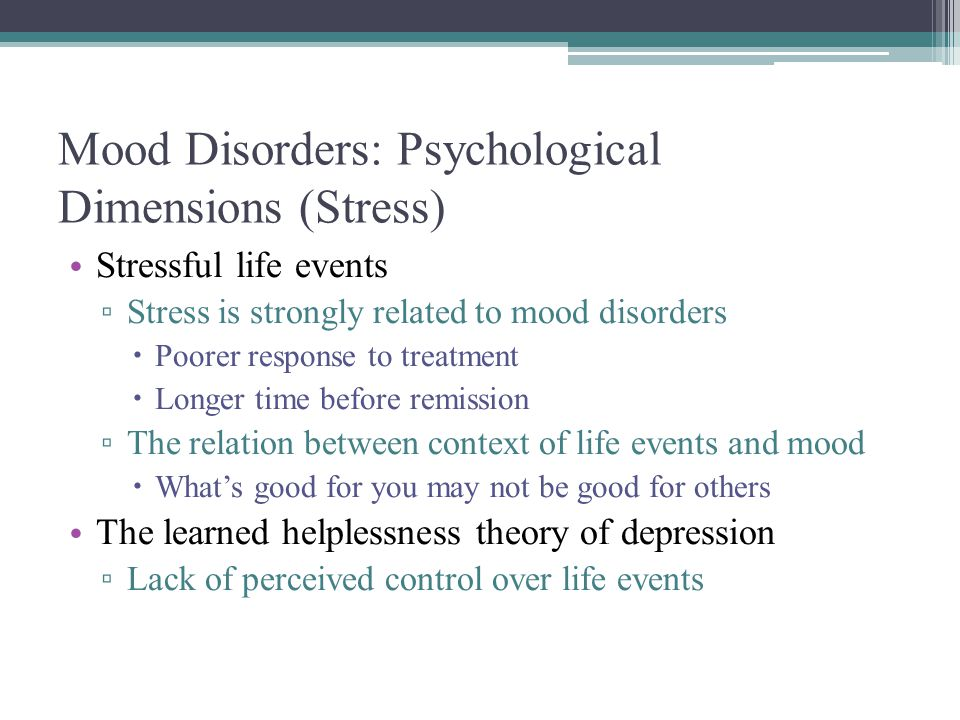 Mood Disorders: Psychological Dimensions (Stress)