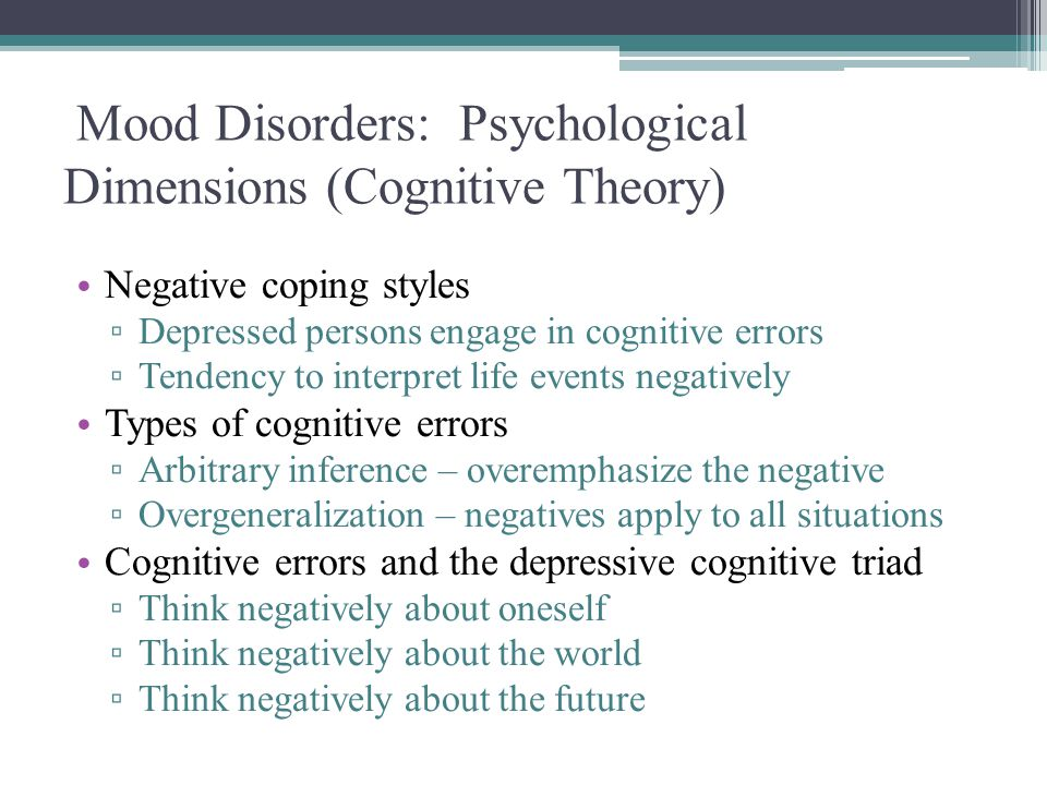 Mood Disorders: Psychological Dimensions (Cognitive Theory)