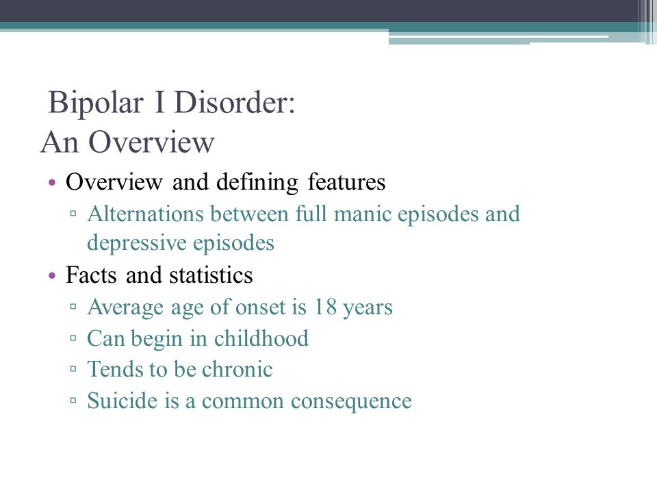 Bipolar I Disorder: An Overview