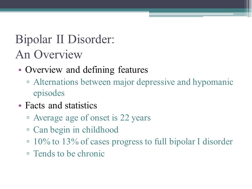 Bipolar II Disorder: An Overview