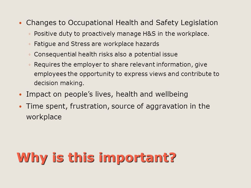 Changes to Occupational Health and Safety Legislation