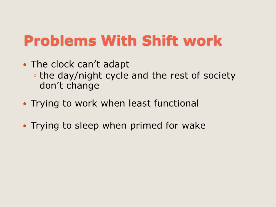 Problems With Shift work