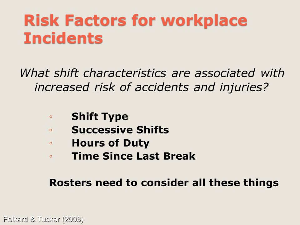 Risk Factors for workplace Incidents