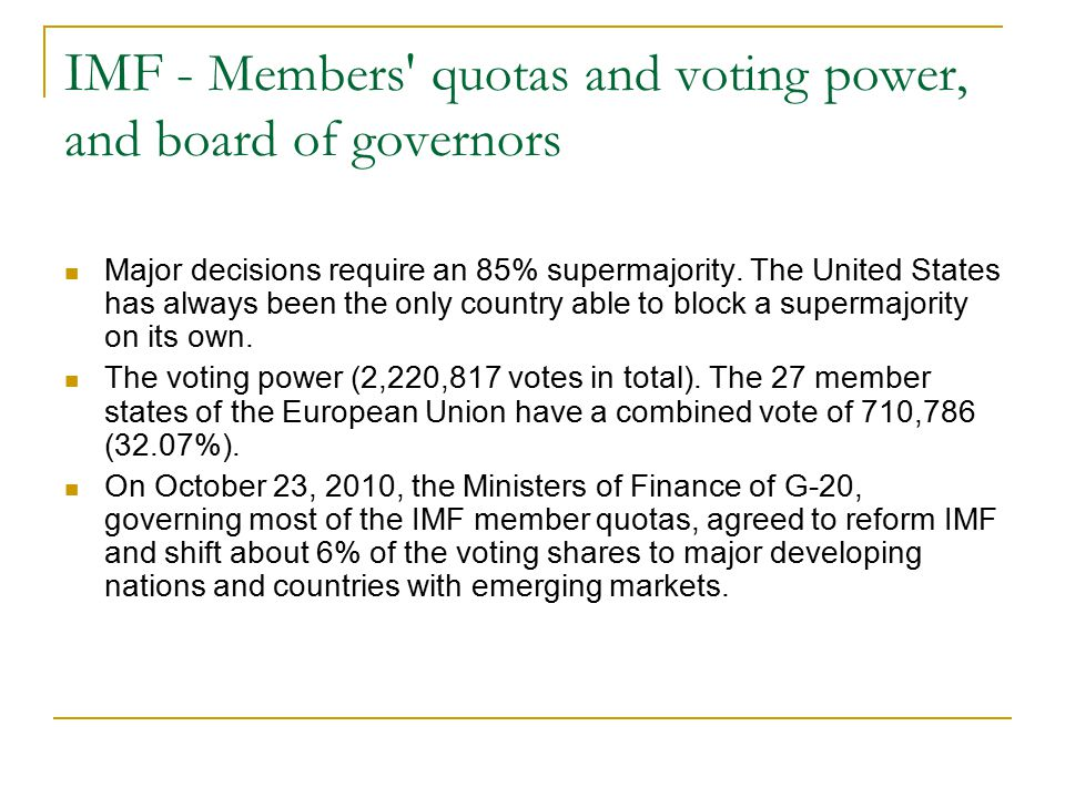 IMF - Members quotas and voting power, and board of governors