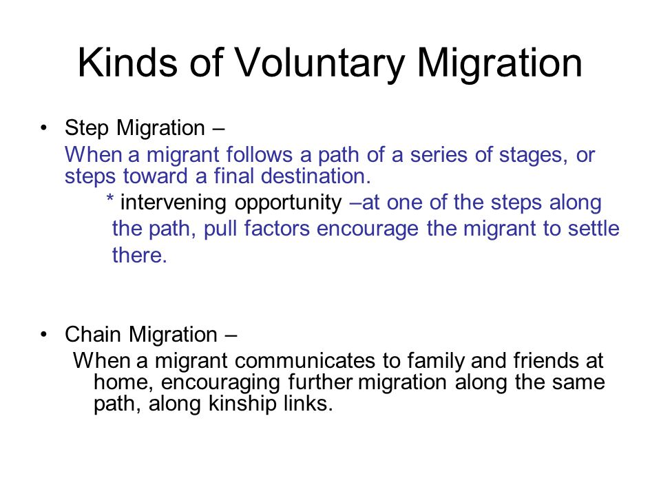 Kinds of Voluntary Migration
