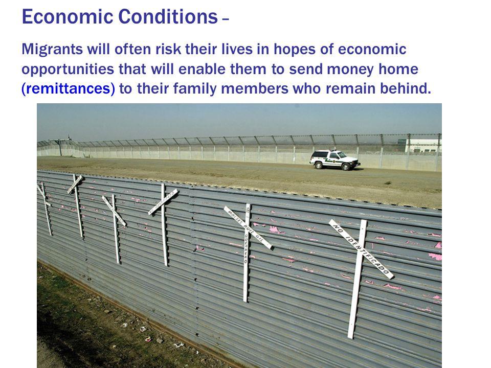 Economic Conditions –
