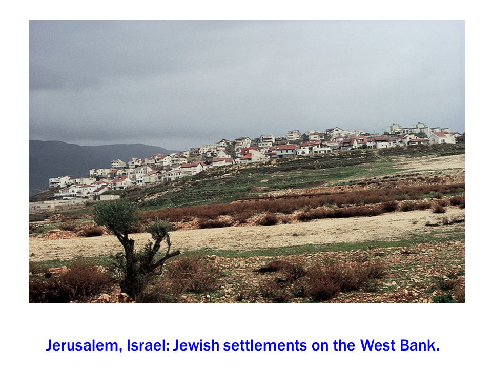 Jerusalem, Israel: Jewish settlements on the West Bank.