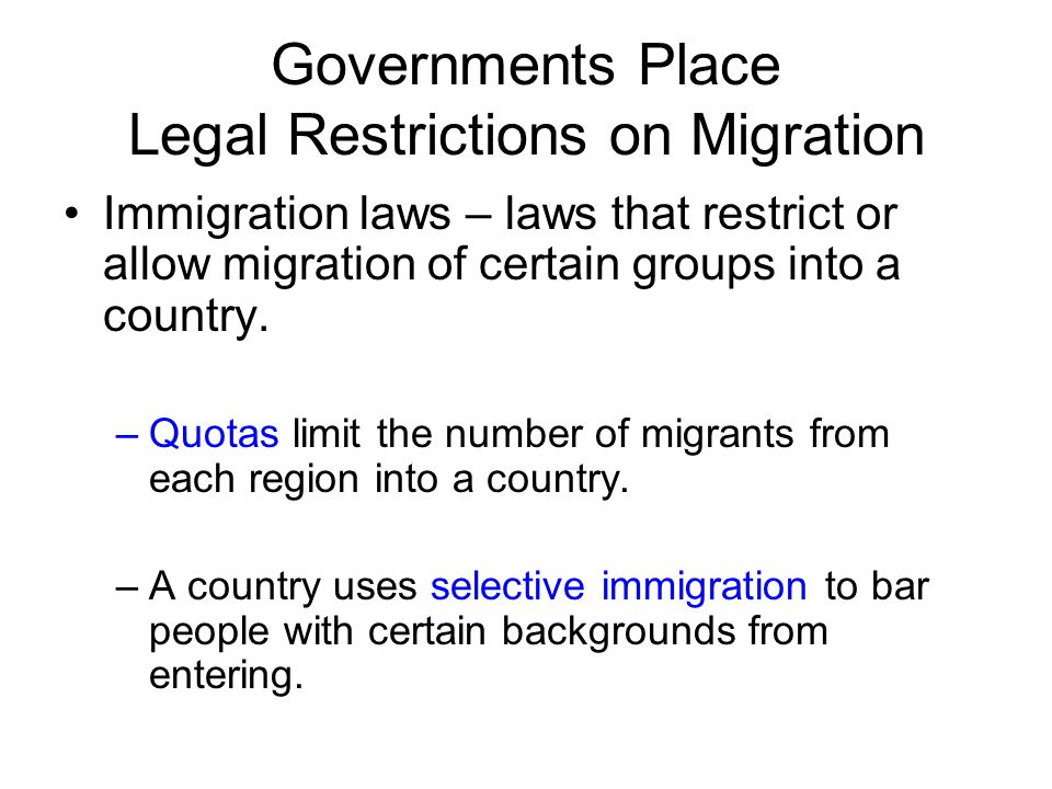 Governments Place Legal Restrictions on Migration