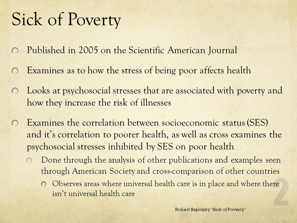 Sick of Poverty Published in 2005 on the Scientific American Journal
