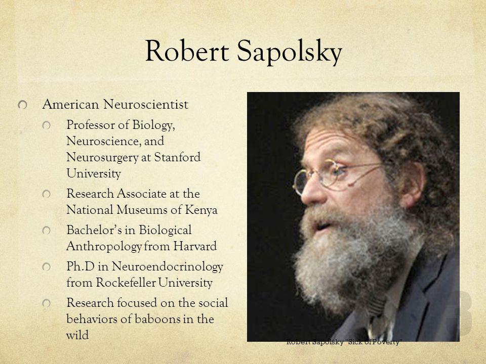3 Robert Sapolsky American Neuroscientist