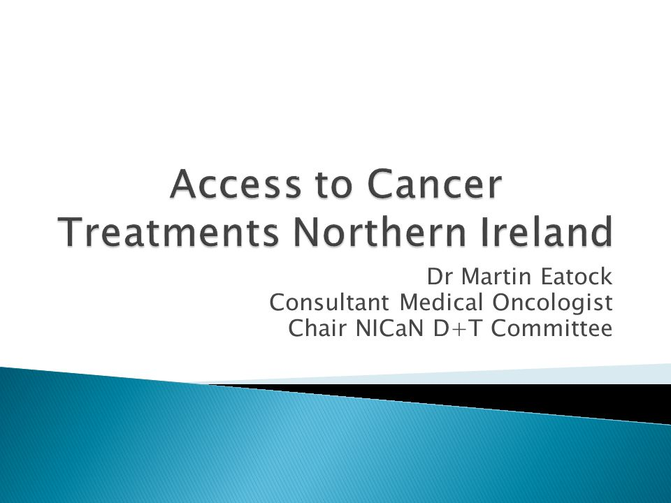 Access to Cancer Treatments Northern Ireland