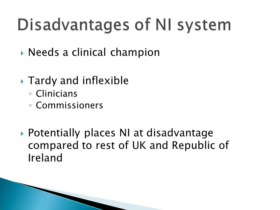Disadvantages of NI system